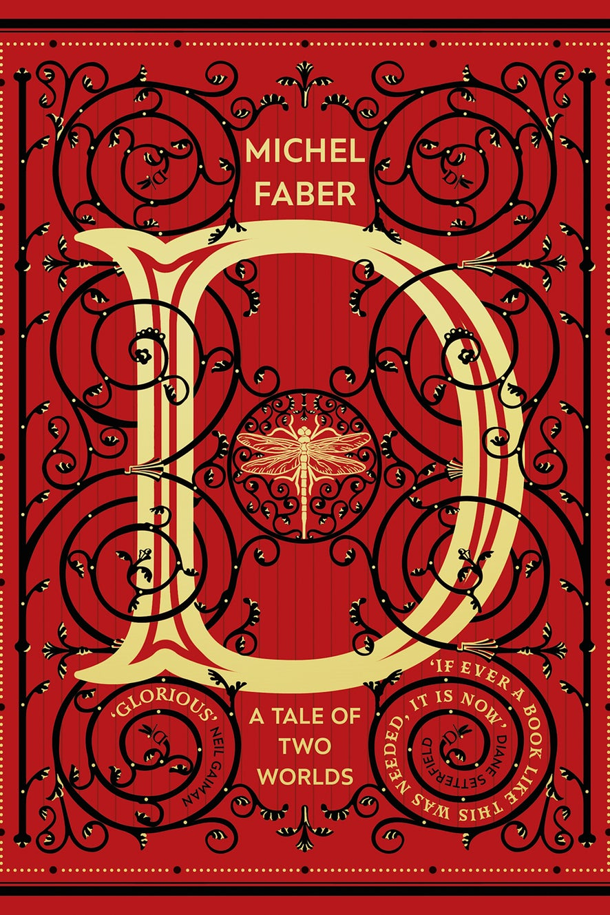 D- A Tale of Two Worlds by Michel Faber