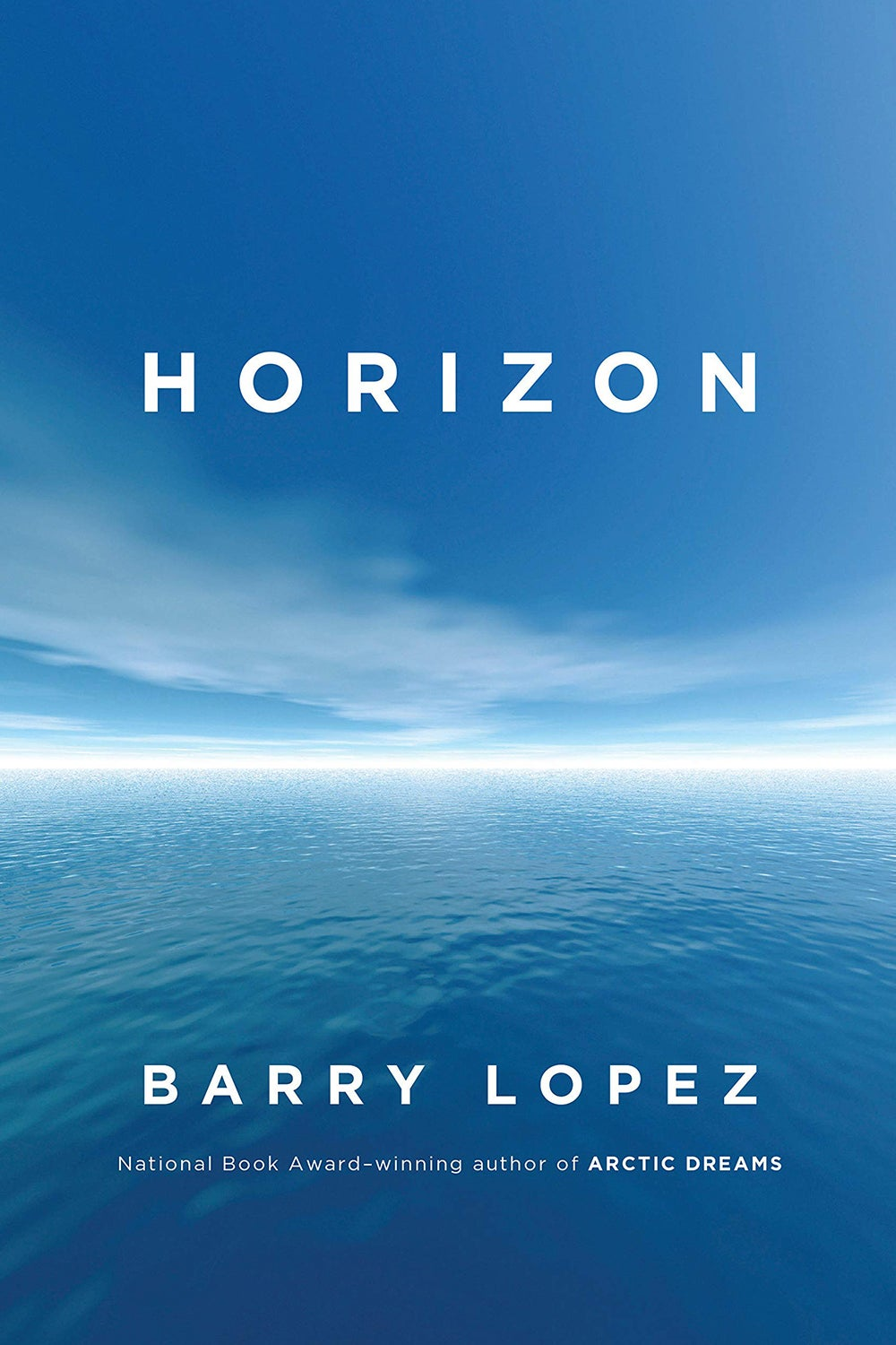 Horizon by Barry Lopez
