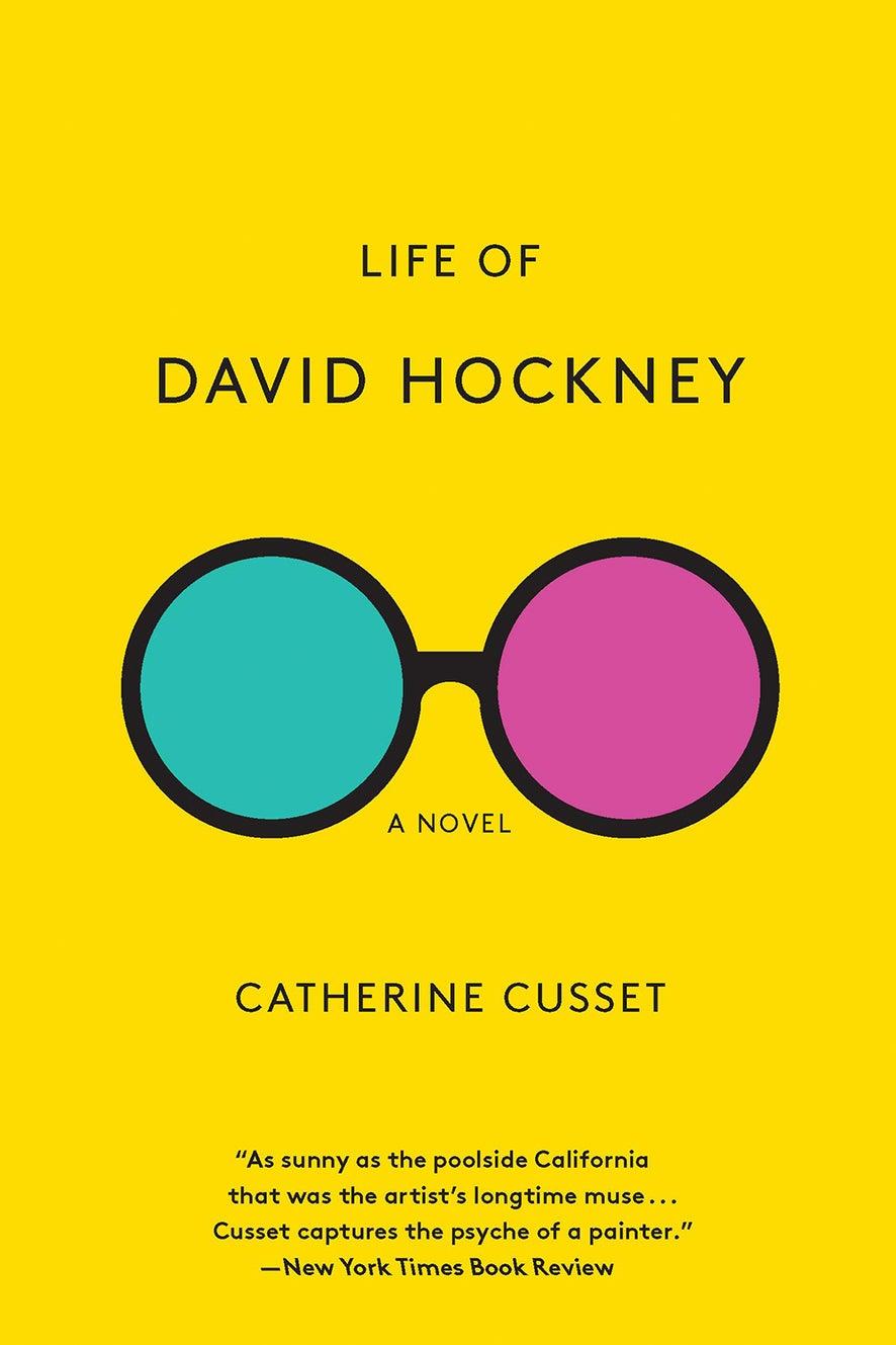 Life of David Hockney: A Novel by Catherine Cusset and Teresa Fagan