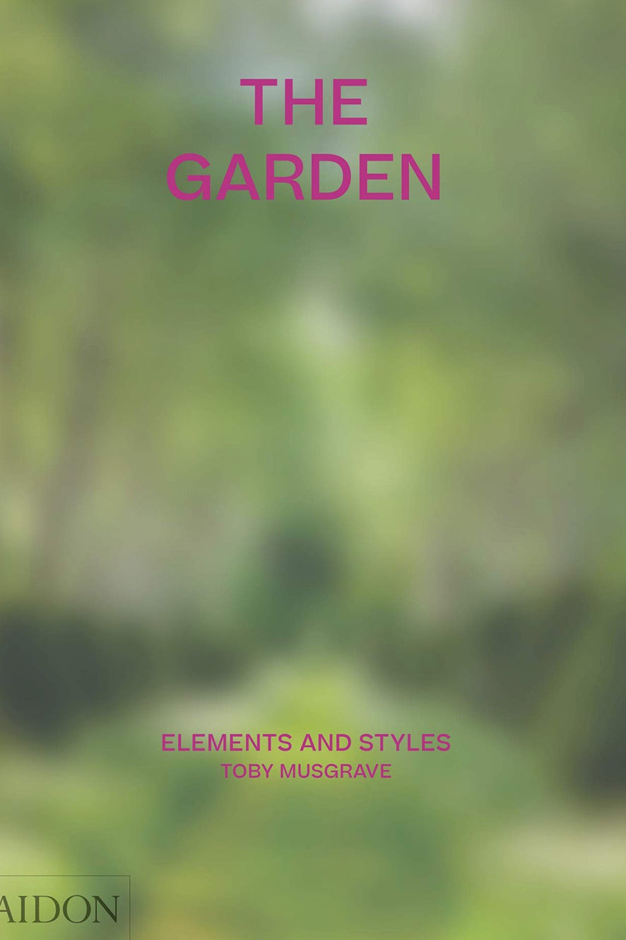 The Garden:Elements and Styles by Toby Musgrave