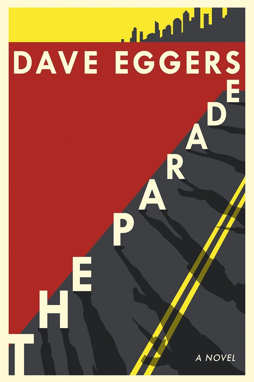 The Parade by David Eggers
