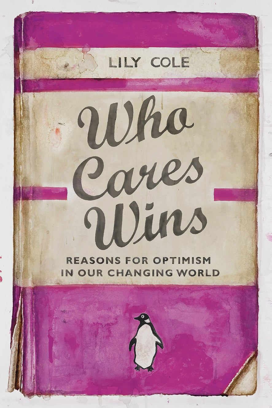 Who Cares Wins by Lily Cole